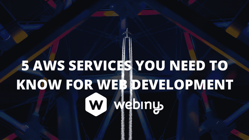 5 AWS Services you need to know for Web Development